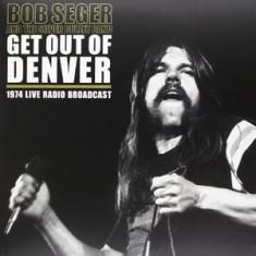 BOB SEEGER SILVER BULLET Get Out Of DenverLive Limited ed. LP (2vinyl) - Muzica Country