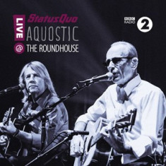 STATUS QUO Aquostic! Live At The Roundhouse (dvd) - Muzica Rock & Roll
