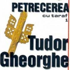 TUDOR GHEORGHE Petrecere Cu Taraf Vol.1 (cd) - Muzica Lautareasca