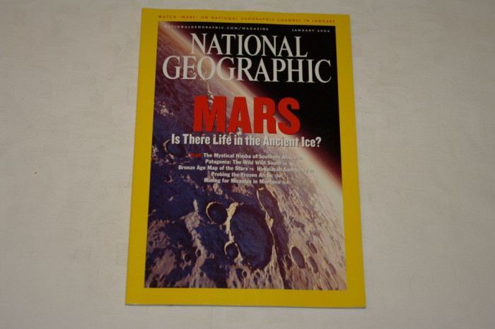 National Geographic - january 2004 - Mars - Is there life in the ancient ice ?