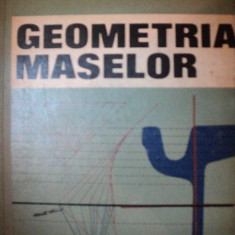 GEOMETRIA MASELOR de OVIDIU DRAGNEA, BUC.1972 - Carte Matematica
