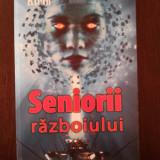 SENIORII RAZBOIULUI -- Gerard Klein -- 2008, 217 p. - Roman