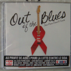 Jean-Pierre Danel & Friends - Out of The Blues - Muzica Blues universal records, CD