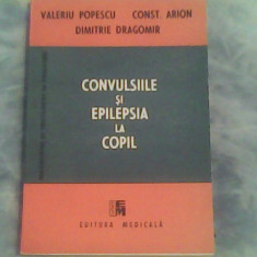 Convulsiile si epilepsia la copil-Prof.Valeriu Popescu, Dr.Constantin Arion...