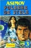 Isaac Asimov - Pulbere de stele (1994)