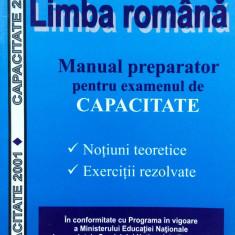 LIMBA ROMANA MANUAL PREPARATOR PENTRU EXAMENUL DE CAPACITATE - M. Popa, I. Popa - Teste admitere liceu