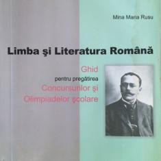 LIMBA SI LITERATURA ROMANA. Ghid pt pregatirea concursurilor - Mina Maria Rusu - Teste admitere liceu
