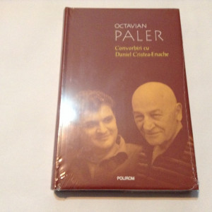 Daniel Cristea Enache - Convorbiri cu Octavian Paler,rF2/3
