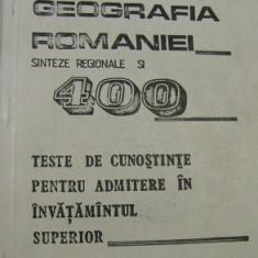 Geografia Romaniei. Teste de cunostinte pentru admitere in invatamantul superior - Teste admitere facultate