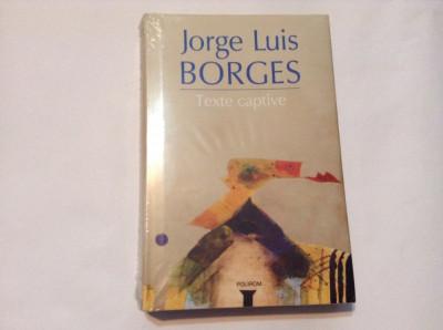 Texte captive - Jorge Luis Borges,RF9/2 foto