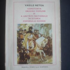 VASILE NETEA - CONSTIINTA ORIGINII COMUNE SI A UNITATII NATIONALE IN ISTORIA ...