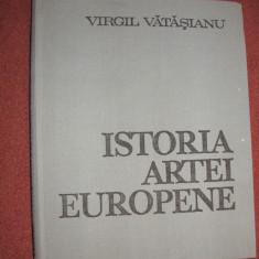 Virgil Vatasianu - Istoria artei europene - Arta din perioada renasterii - Carte Istoria artei