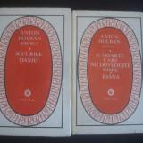 ANTON HOLBAN - O MOARTE CARE NU DOVEDESTE NIMIC, IOANA, JOCURILE DIANEI 2 volume - Roman, Anul publicarii: 1982