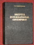 Grigore Geamanu - Dreptul international contemporan