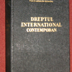 Grigore Geamanu - Dreptul international contemporan - Carte Drept international