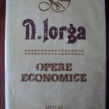 Opere economice / Nicolae Iorga