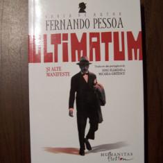 Ultimatum si alte manifeste - Fernando Pessoa (Humanitas, 2012) - Roman