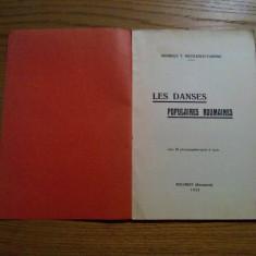 LES DANSES POPULAIRES ROUMAINES - Georges T. Nicolesco-Varone - 1933, 59 p. - Carte Arta dansului