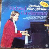 RICHARD CLAYDERMAN BALLADE POUR ADELINE disc vinyl lp muzica pop usoara vest