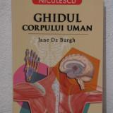 GHIDUL CORPULUI UMAN- JANE DE BURGH