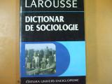 Dictionar de sociologie Larousse Bucuresti 1996