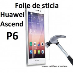FOLIE STICLA securizata Huawei Ascend P6, 0.33mm, 2.5D, 9H tempered glass antisoc - Folie de protectie Huawei, Anti zgariere