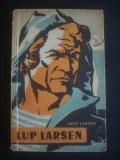 JACK LONDON - LUP LARSEN, 1958
