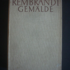 REMBRANDT - PICTURA IN 630 DE IMAGINI  {1935, limba germana}, Alta editura