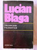 """""""INCERCARI FILOSOFICE"""", Lucian Blaga, 1977. Carte noua"""