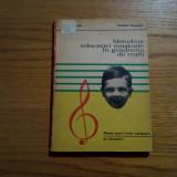 METODICA EDUCATIEI MUZICALE IN GRADINITA DE COPII - E. Marinescu - 1973. 186 p.