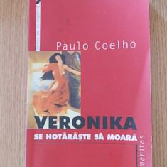 VERONIKA SE HOTARASTE SA MOARA- PAULO COELHO - Roman, Humanitas, Anul publicarii: 1998