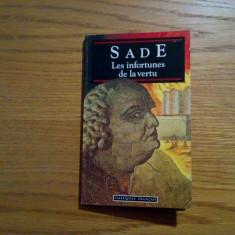 LES INFORTUNES DE LA VERTU - D.-A. -F de SADE - 1993, 126 p.; lb. franceza