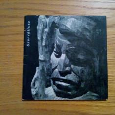 SZERVATIUSZ - text: Raoul Sorban - 1966 - Carte sculptura