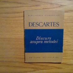 DISCURS ASUPRA METODEI - Rene Descartes - 1957, 103 p. - Filosofie
