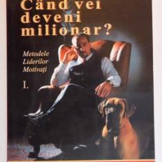 CAND VEI DEVENI MILIONAR ? de BEN NOGRADI, 2005 - Carte Marketing