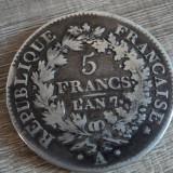 5 francs / franci l an 7 A Franta, argint, Europa, An: 1799
