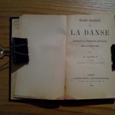 TRAITE PRATIQUE de LA DANSE * Donnant la Technique Detaillee - A. Ajas - 1910 - Carte Arta dansului