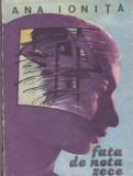 ANA IONITA - FATA DE NOTA ZECE