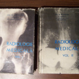 Radiologie medicala, 2 vol - Prof. Dr. Gh. Schmitzer, I. Zissu (1963, 1966) - Carte Radiologie