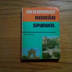 Ghid de conversatie Altele * ROMAN - SPANIOL - Dan Munteanu - 1985, 241 p.