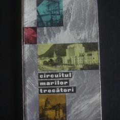 GH. EPURAN - CIRCUITUL MARILOR TRECATORI - Ghid de calatorie