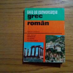 Ghid de conversatie Altele * GREC - ROMAN - Socratis Cotolulis - 1976, 184 p.