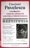 Cincinat Pavelescu - Versuri * Epigrame * Amintiri, corespondenta