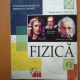 H0c Fizica F1 - manual pentru clasa a 11 a - Constantin Mantea - Culegere Fizica