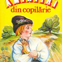 Ion Creanga - Amintiri din copilarie - 30425 - Carte de povesti