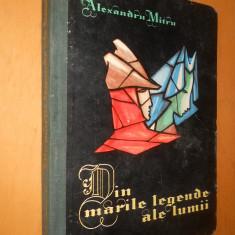 DIN MARILE LEGENDE ALE LUMII VOL 2- ALEXANDRU MITRU - IL. MARCELA CORDESCU