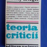 MURRAY KRIEGER - TEORIA CRITICII - EDITURA UNIVERS - 1982