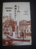 VIOREL MICU - ARGUMENT * CARTE DE ISTORIE, Alta editura