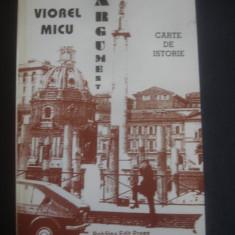 VIOREL MICU - ARGUMENT * CARTE DE ISTORIE - Carte Istorie