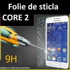 FOLIE STICLA Samsung Galaxy CORE 2 0.33mm, 2.5D tempered glass securizata - Folie de protectie Samsung, Anti zgariere